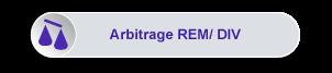 Maxirem Expert - Arbitrage REM/ DIV