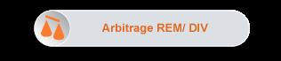 Maxirem Express - Arbitrage REM/ DIV