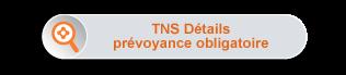 Maxirem Express - TNS Détails prévoyance obligatoire