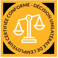 Décision Unilatérale de l'Employeur Conforme